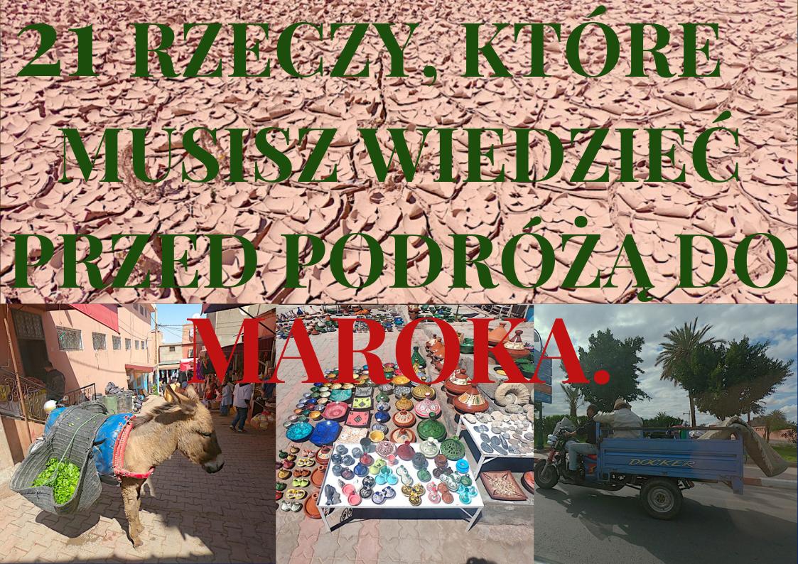Blog o Tanioch podróżach Maroko